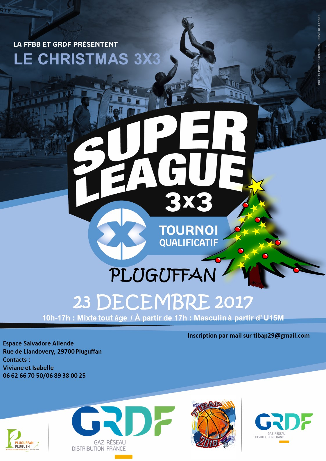 Le TIBAP a organisé, Le Christmas 3x3, tournoi officiel SuperLeague GRDF