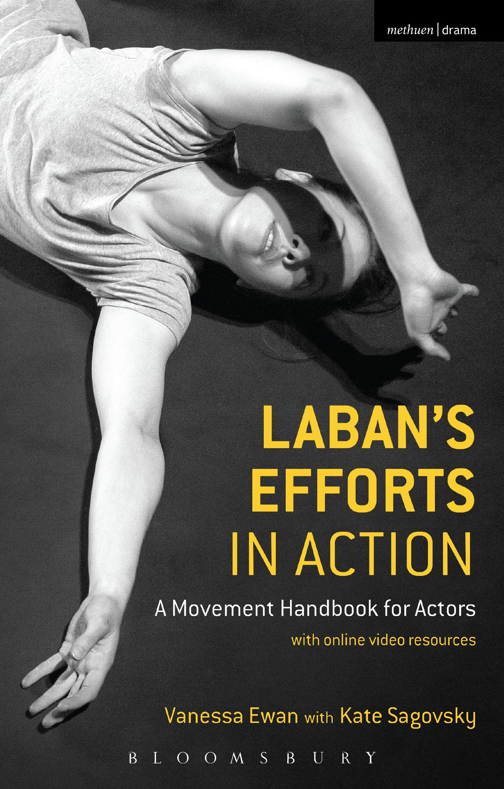 "Appearing in the Book: ""Laban's Efforts in Action"", by Vanessa Ewan and Kate Sagovsky"