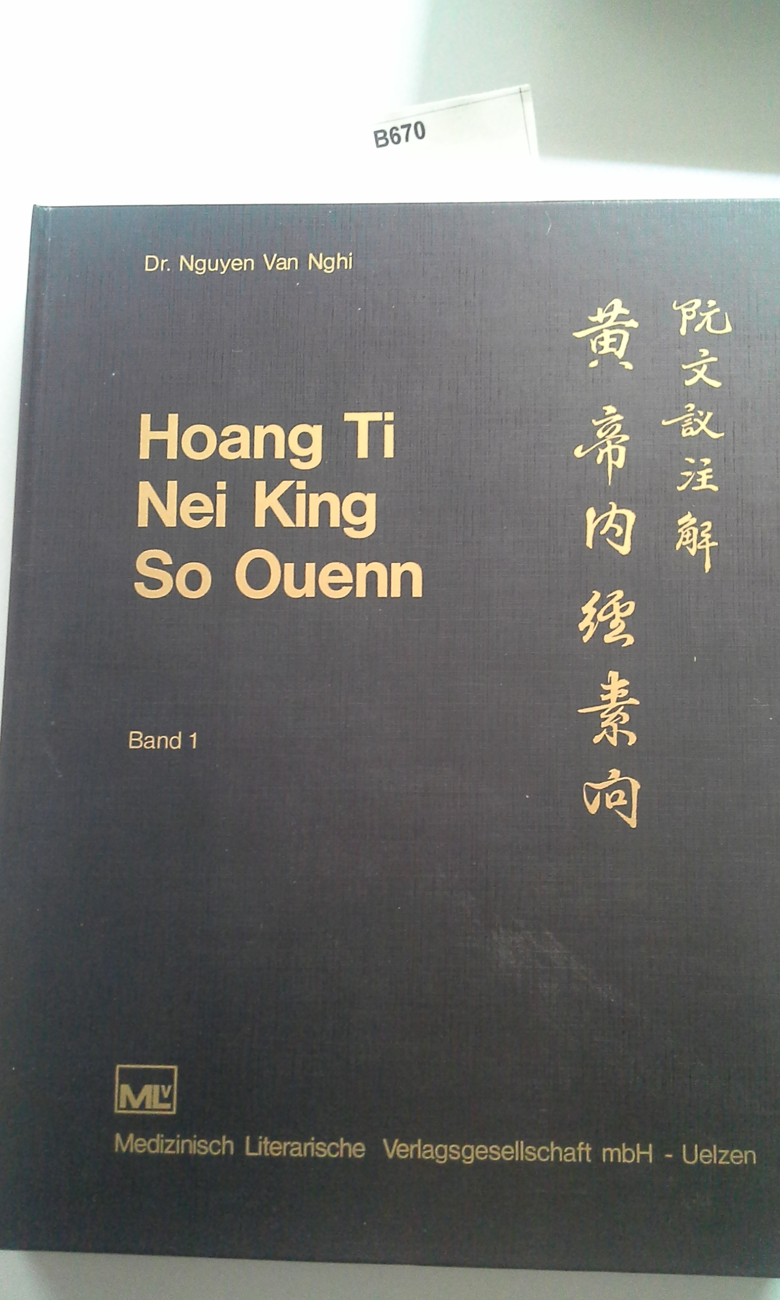 Buch: B670 Hoang Ti Nei King So Ouenn